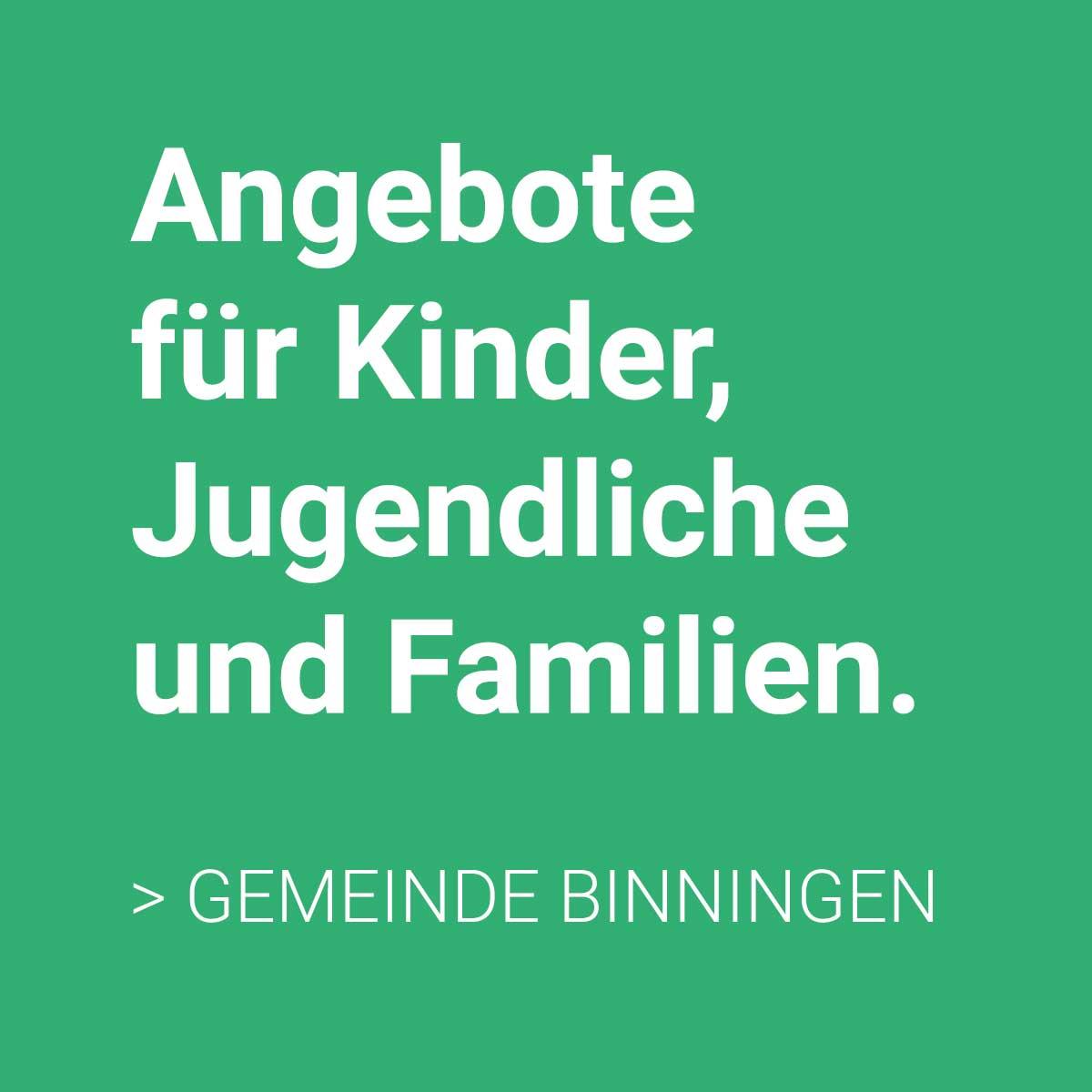 Angebote für Kinder Jugendliche und Familien Binningen